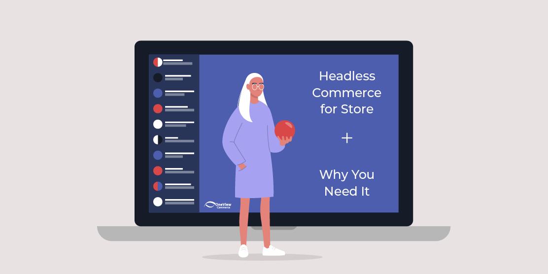 Headless Commerce for Store